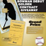 COUNTING DOWN TO 2012 BOWMAN BASEBALL AND YOUR CHANCE TO BE ON A  BOWMAN CARD!