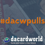 #DACWPulls – First Ever Case Purchase Yields HUGE Hits!