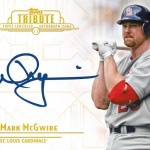 Topps Announces Autograph Trading Card Deal With Mark McGwire!