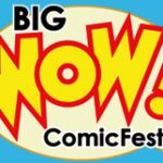 Dave and Adam's at Big WOW Comicfest!