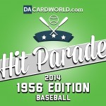 Repacking a classic: Dave & Adam's 2014 Hit Parade: 1956 Edition Baseball