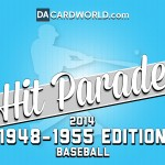 Introducing 2014 Hit Parade: 1948-1955 Baseball Edition
