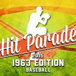 New classic baseball Hit Parade featuring 1963 Fleer Baseball