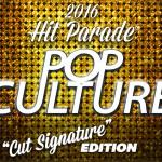 2016 Hit Parade Pop Culture Cut Signature Edition preview