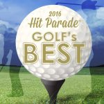 2016 Hit Parade Golf's Best preview
