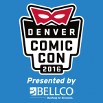 Dave & Adam's at Denver Comic Con!