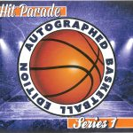 Introducing 2016/17 Hit Parade Autographed Basketball Edition – Series 1