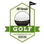 Hit Parade – Autographed Golf Pin Flag Edition!