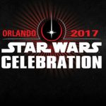 Star Wars Celebration – Orlando 2017