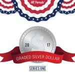 2017 Hit Parade Graded Silver Dollar Series One Is Now Minted!