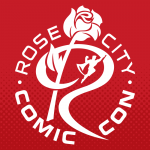 Dave & Adam's Comic Buying Team will be at Rose City Comic Con this week!