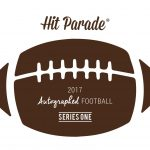 2017 Hit Parade Autographed Full Size Football Series One is up for presell, releases this Friday the 13th!