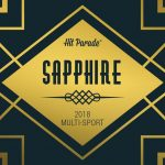 2018 Hit Parade Sapphire Multi-Sport is only two weeks away!