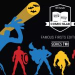 2017 Hit Parade Comic Slab Famous Firsts Edition Series 2 – Up for Presell and out October 27th!