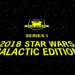 Coming soon to our galaxy – 2018 Hit Parade BIG BOXX Star Wars Galactic Edition!