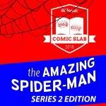 Hit Parade Comic Slab The Amazing Spider-Man Edition Series Two is up for Presell!