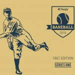 2018 Hit Parade Baseball 1967 Edition Out Today!