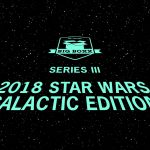 Star Wars BIG BOXX Galactic Edition Series Three is now available!
