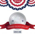 Hit Parade Graded Silver Dollar Edition releasing July 13th!