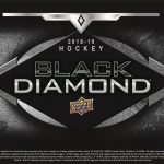 2018/19 Upper Deck Black Diamond Hockey now available for preorder out November!