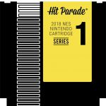 2018 Hit Parade Nintendo NES Video Game Cartridge Series One now up for presell!