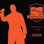 Hit Parade Graded Comic debuts Horror Movies Edition Series One!