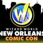 Dave & Adam's Comic Team Heads to Wizard World New Orleans