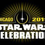 Star Wars Celebration Recap