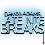 Late Night Breaks with DC – Coming January 2nd!