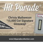 Hit Parade – Christy Mathewson $15,000 Cut Signature Giveaway!