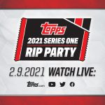 Topps 2021 Series One RIP Party!