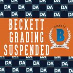 Beckett Grading Suspends Services Ahead of National