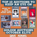 Top 10 Lots to Keep An Eye On- Goldin Elite Auctions